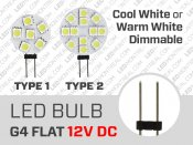 Flat G4 LED Bulb Dimmable