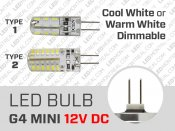 LED Bulb MINI G4 12V 1.5 to 3 Watts Dimmable