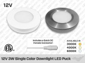 12V 3W Single Color Professional Grade 69mm Downlight LED Puck